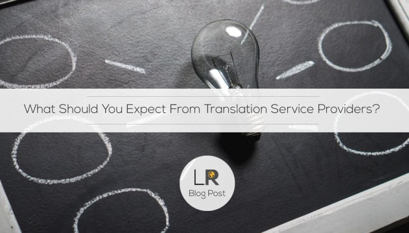 What Should You Expect From Translation Service Providers