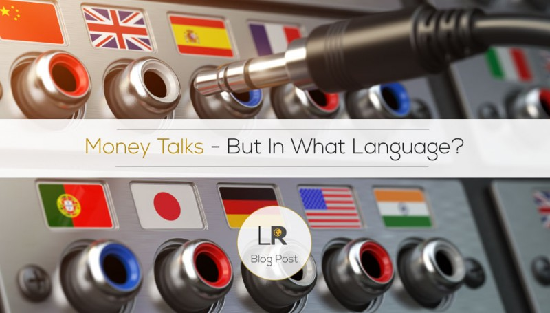 Money talks, but in what language?