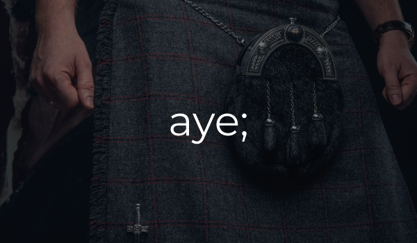 aye - meaning Scots